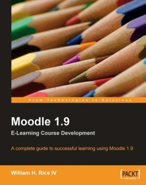 Moodle 1.9 E-Learning Course Development