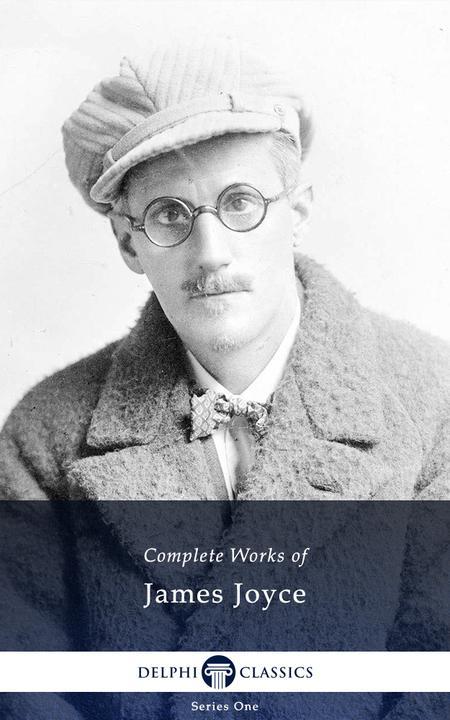 Delphi Complete Works of James Joyce (Illustrated)