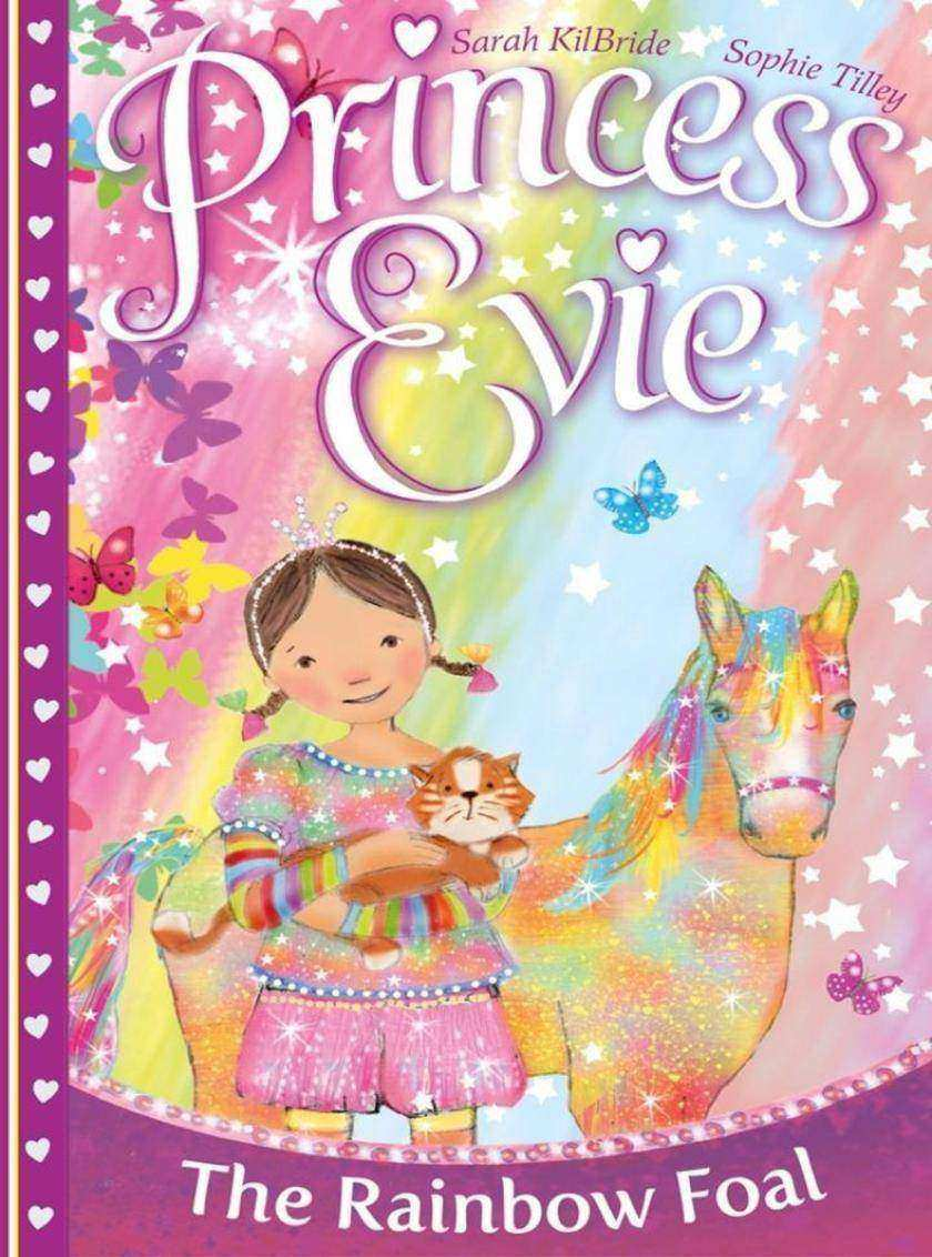 Princess Evie: The Rainbow Foal