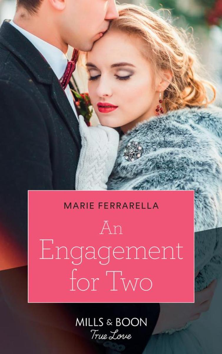 An Engagement For Two (Mills & Boon True Love) (Matchmaking Mamas, Book 25)