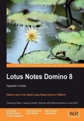 Lotus Notes Domino 8: Upgrader's Guide