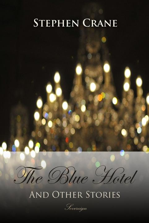 The Blue Hotel and Other Stories
