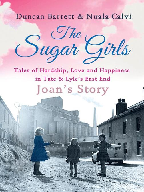 The Sugar Girls - Joan's Story
