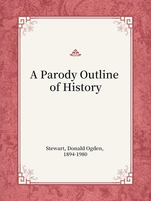 A Parody Outline of History