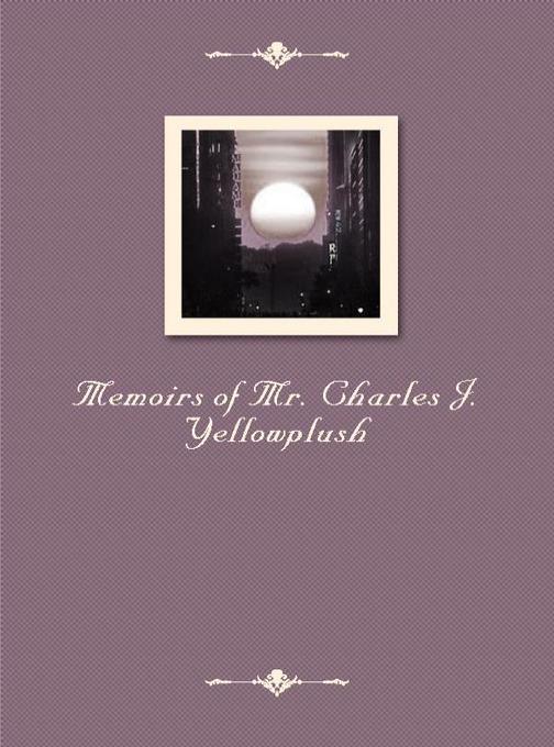 Memoirs of Mr. Charles J. Yellowplush