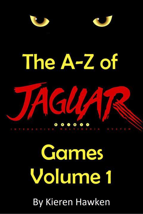 A-Z of Atari Jaguar Games - Volume 1
