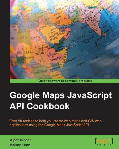 Google Maps API Cookbook