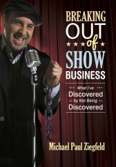 Breaking Out of Show Business