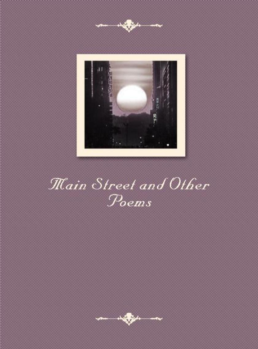 Main Street and Other Poems