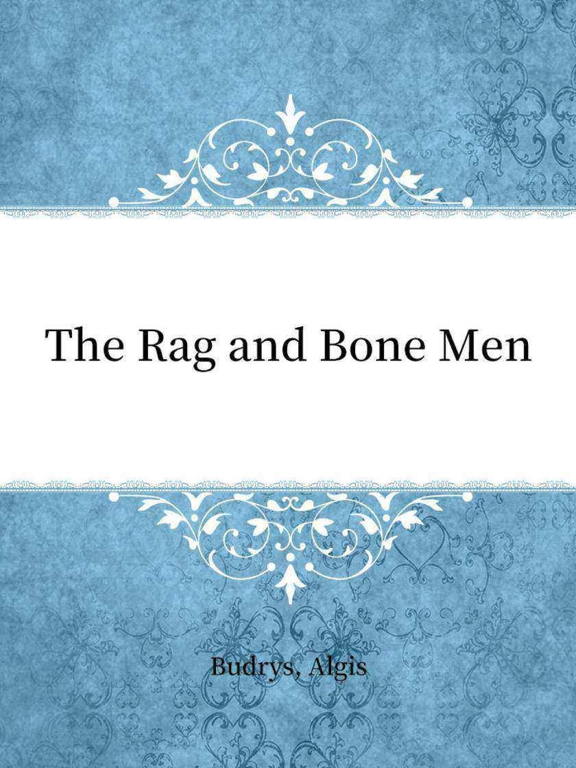 The Rag and Bone Men