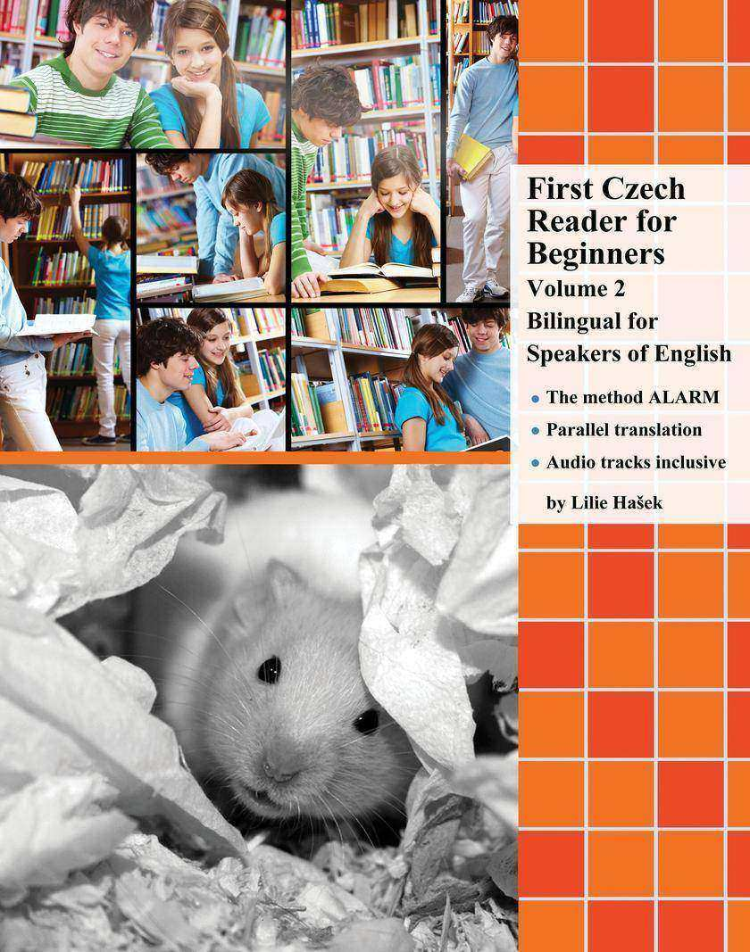 First Czech Reader for Beginners Volume 2: Bilingual for Speakers of English