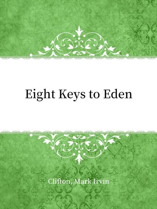 Eight Keys to Eden