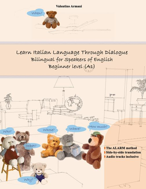 Learn Italian Language Through Dialogue: Bilingual for Speakers of English