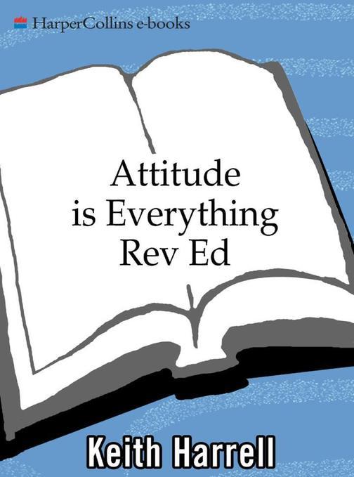 Attitude is Everything Rev Ed