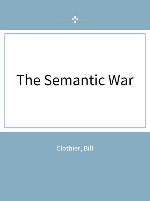 The Semantic War