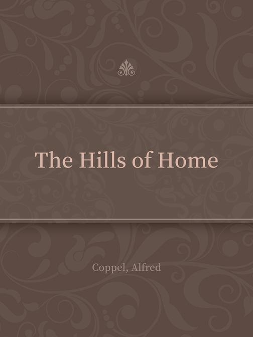 The Hills of Home