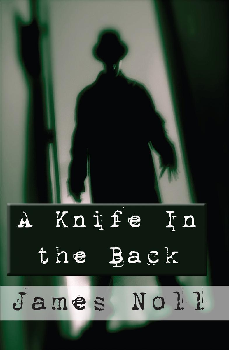 A Knife in the Back: Seven Tales of Murder and Madness and Raleigh's Prep, a nov