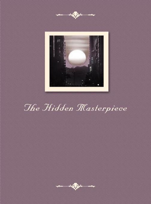 The Hidden Masterpiece