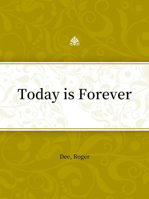 Today is Forever