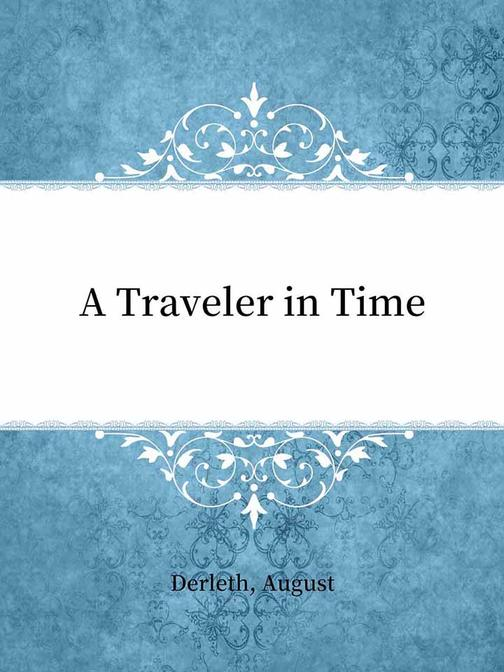 A Traveler in Time
