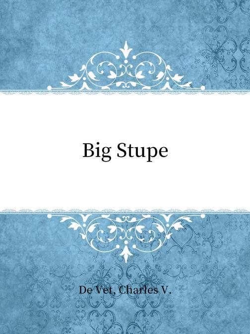 Big Stupe