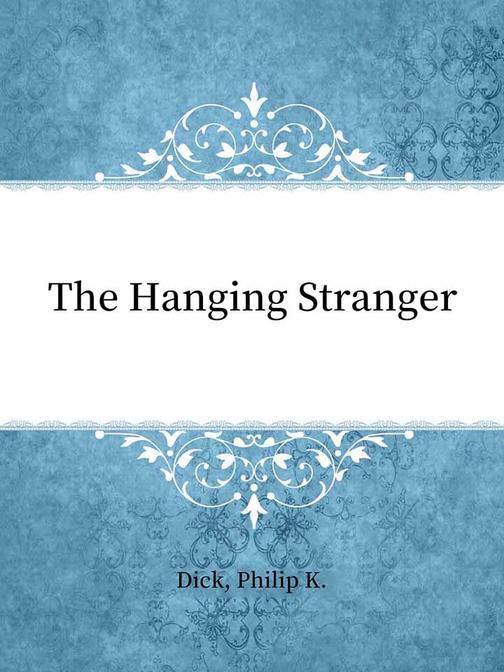 The Hanging Stranger