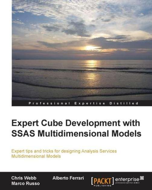 Expert Cube Development with SQL Server Analysis Services 2012 Multidimensional