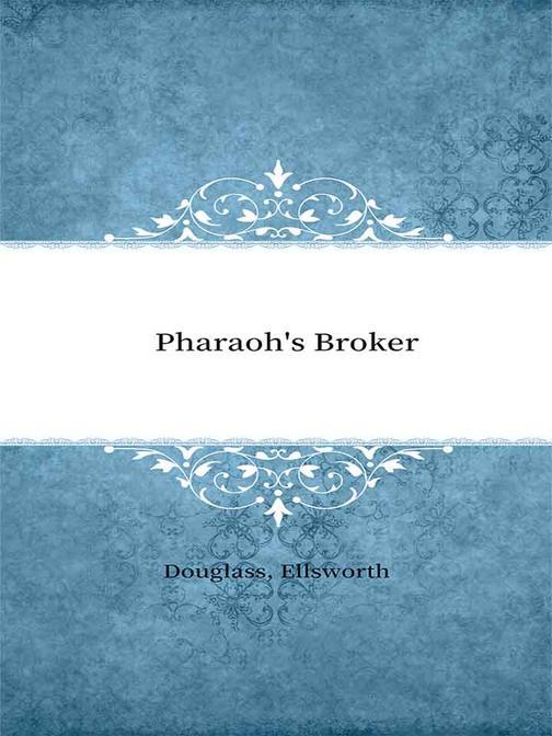 Pharaoh's Broker