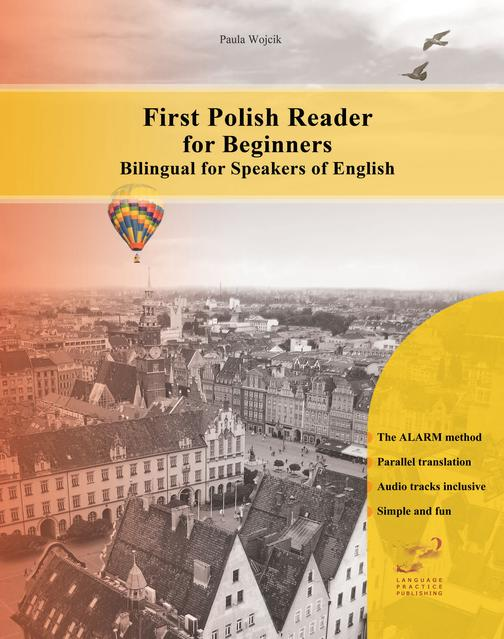 First Polish Reader for Beginners: Bilingual for Speakers of English