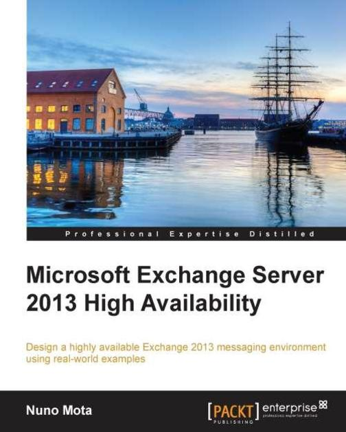 Microsoft Exchange 2013 High Availability