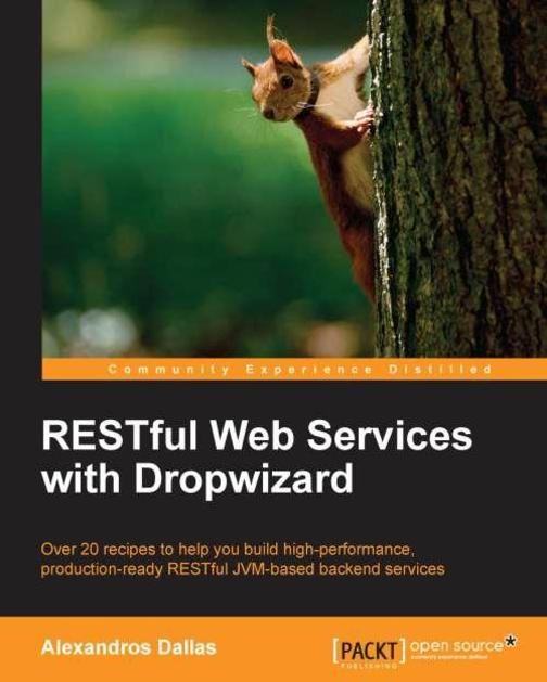 RESTful Web Services with Dropwizard