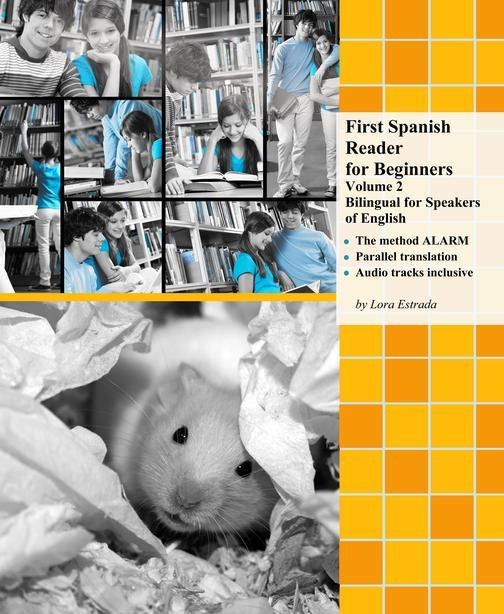 First Spanish Reader for Beginners Volume 2: Bilingual for Speakers of English