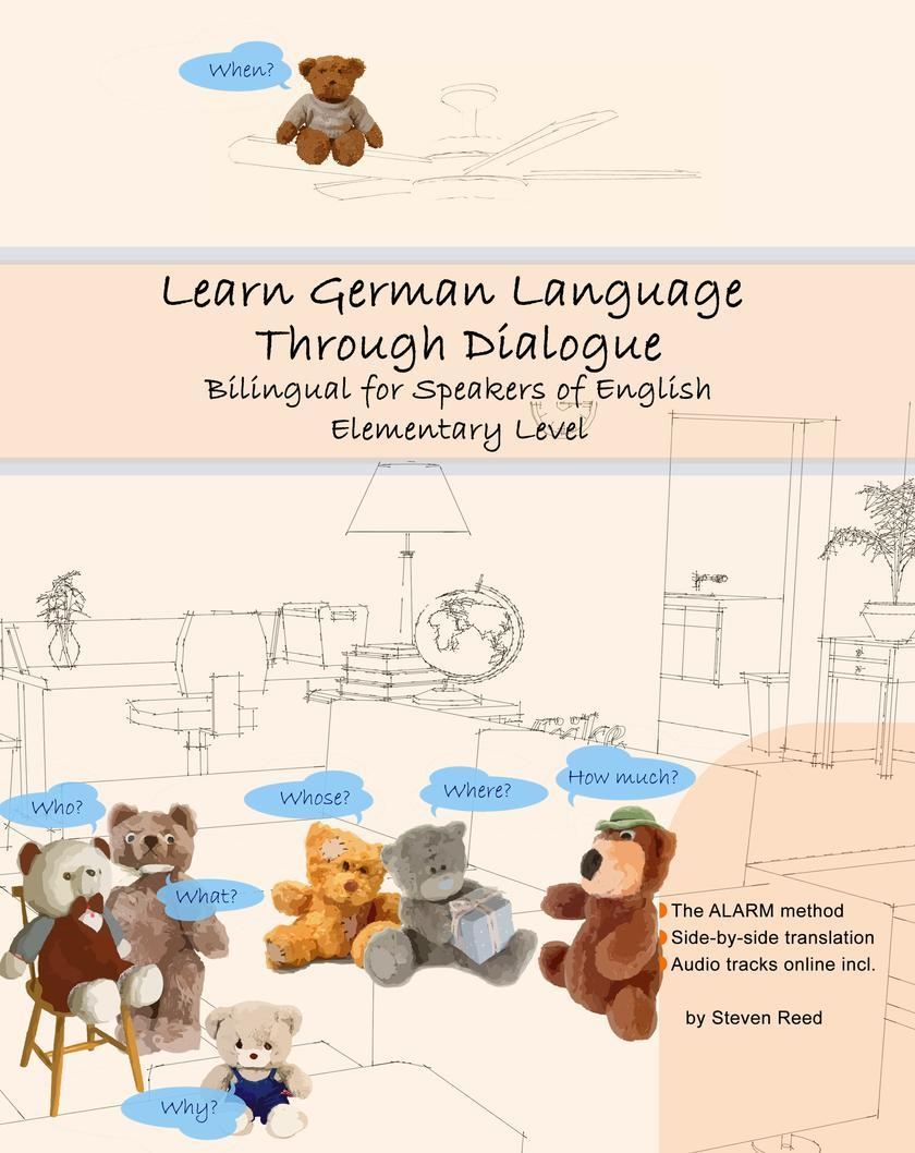 Learn German Language Through Dialogue: Bilingual for Speakers of English