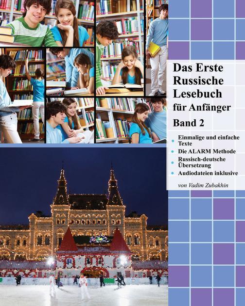 Das Erste Russische Lesebuch für Anf?nger, Band 2