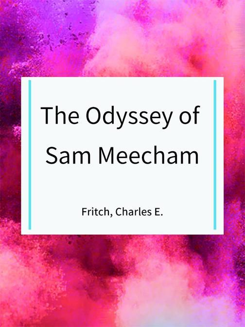 The Odyssey of Sam Meecham