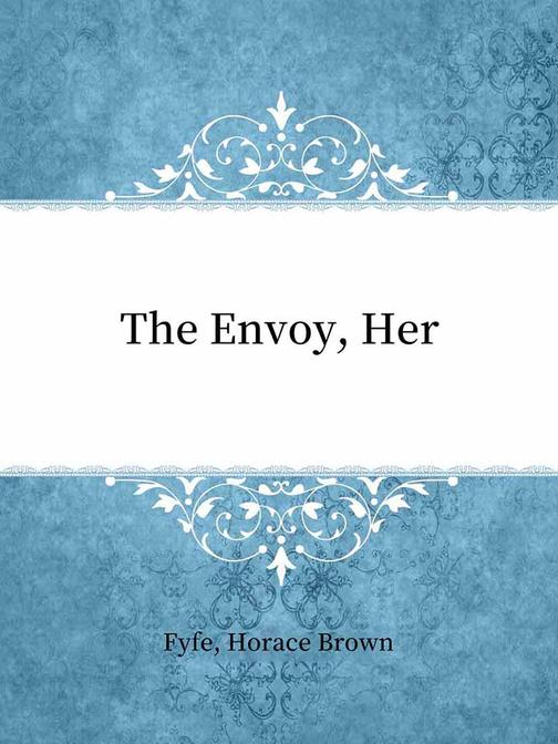 The Envoy, Her