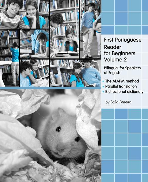 First Portuguese Reader for Beginners Volume 2: Bilingual for Speakers of Englis