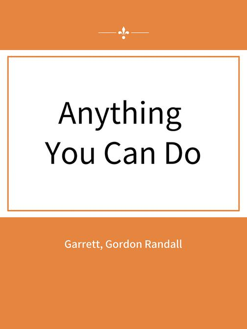 Anything You Can Do