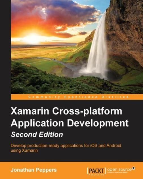 Xamarin Cross-platform Application Development - Second Edition