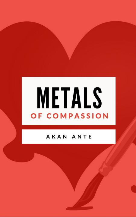 Metals of Compassion