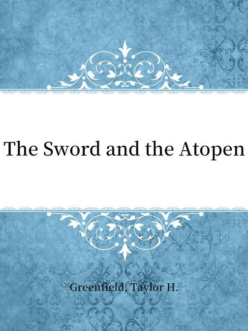 The Sword and the Atopen