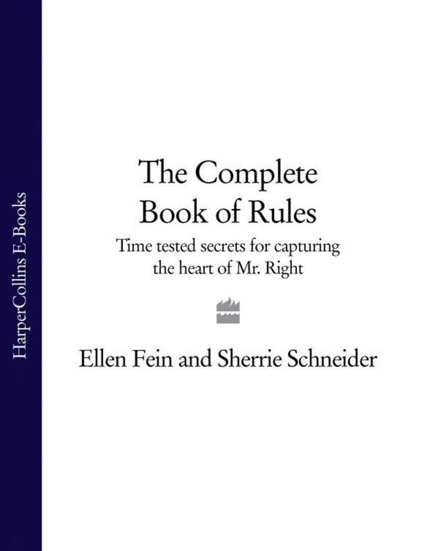 The Complete Book of Rules: Time tested secrets for capturing the heart of Mr. R
