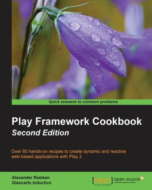 Play Framework Cookbook - Second Edition