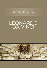 The Wisdom of Leonardo da Vinci