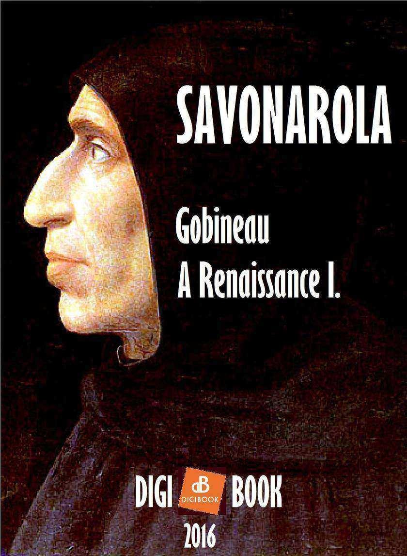 A Renaissance. - I. Savonarola