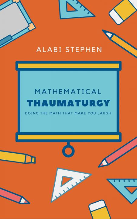 Mathematical Thaumaturgy: Doing The Math that Make You Laugh