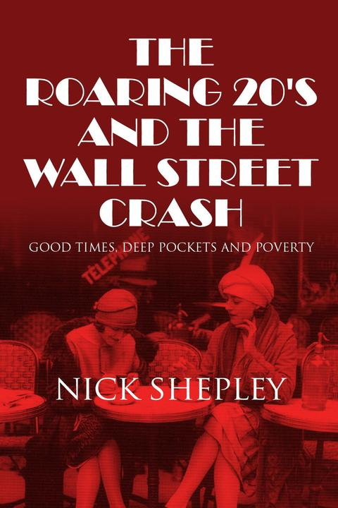 Roaring 20's and the Wall Street Crash