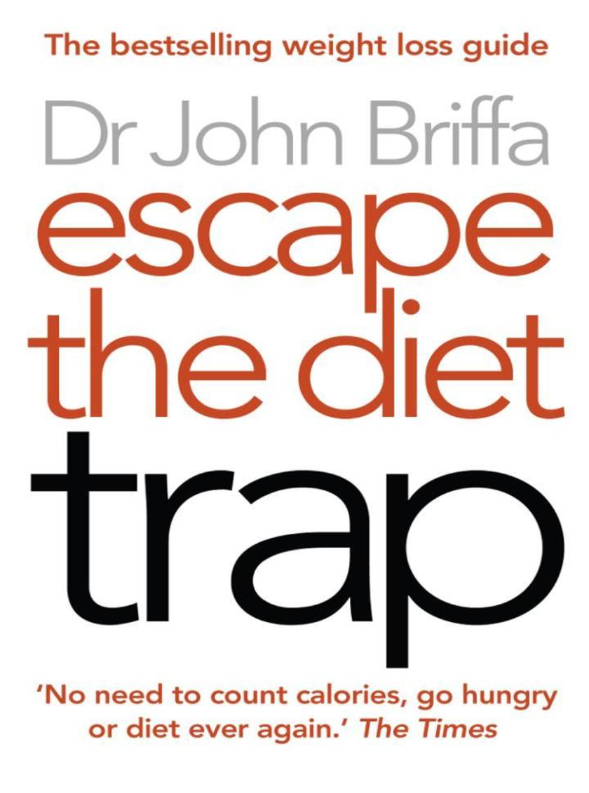Escape the Diet Trap