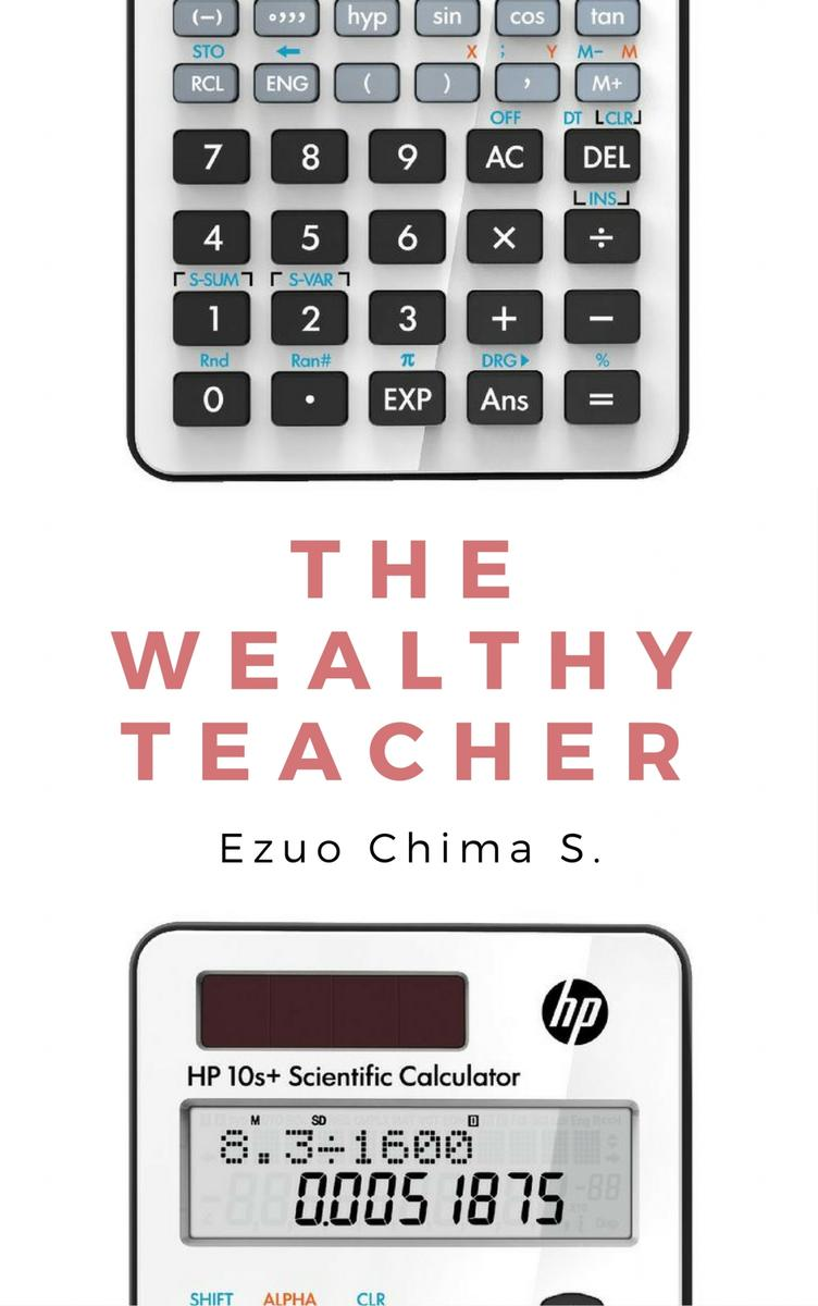 The Wealthy Teacher: Simple Cash Code for Low Income Teachers