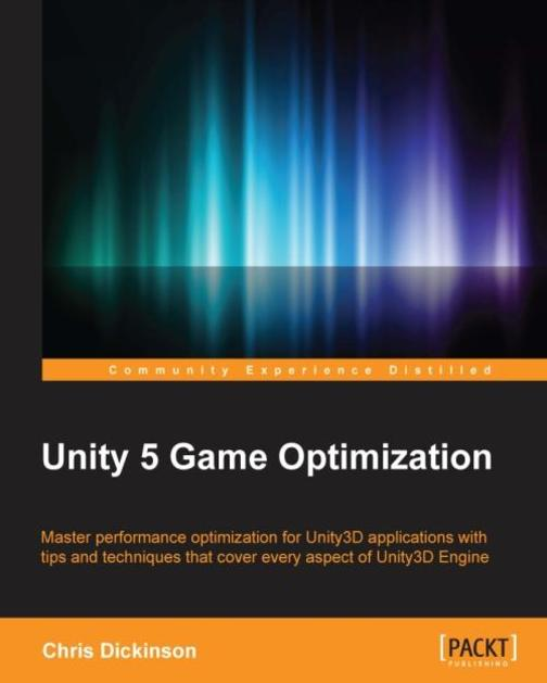 Unity 5 Game Optimization